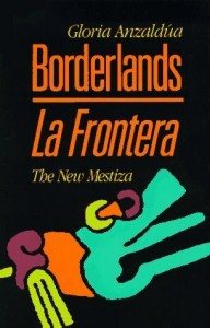 Borderlands_La_Frontera_(Anzaldua_book)